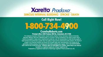 Crumley Roberts TV Spot, 'Xarelto Warning: Serious Bleeding' - Thumbnail 6