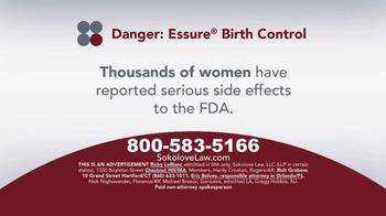 Sokolove Law TV Spot, 'Essure Birth Control' - Thumbnail 3