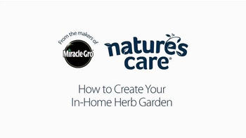 Miracle-Gro Nature's Care TV Spot, 'In-Home Herb Garden' Ft. Claire Thomas - Thumbnail 1