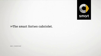 Smart Fortwo Cabriolet TV Spot, 'Radically Open' - Thumbnail 7