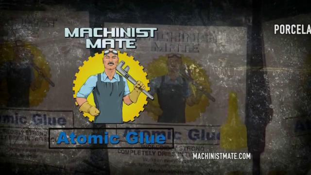 Machinist Mate Atomic Glue Tv Commercial Incredibly