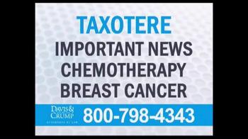 Davis & Crump, P.C. TV Spot, 'Taxotere' - Thumbnail 1