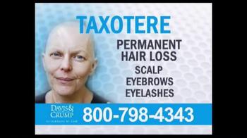 Davis & Crump, P.C. TV Spot, 'Taxotere' - Thumbnail 3