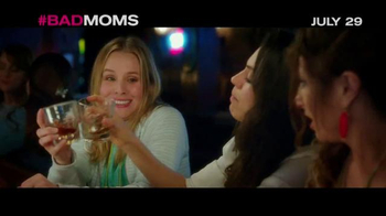 Bad Moms - Alternate Trailer 7
