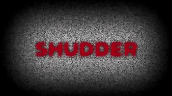Shudder TV Spot, 'What Makes You Shudder?'