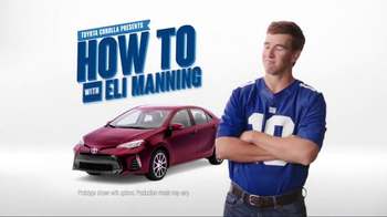 2017 Toyota Corolla TV Spot, 'How to With Eli Manning: Dramatic New Look' - Thumbnail 2