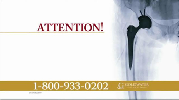 Goldwater Law Firm TV Spot, 'Over 500 Types of Hip Implants' - Thumbnail 1