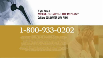 Goldwater Law Firm TV Spot, 'Over 500 Types of Hip Implants' - Thumbnail 10