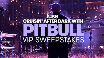 Fuse Cruisin' After Dark With PitBull VIP Sweepstakes TV Spot, 'Hang' - 58 commercial airings