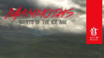 Royal BC Museum TV Spot, 'Mammoths! Giants of the Ice Age' - Thumbnail 1
