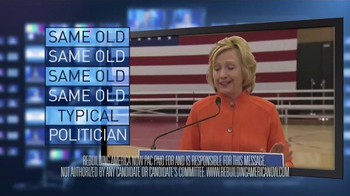 Rebuilding America Now PAC TV Spot, 'Hillary Clinton: More of the Same' - Thumbnail 8