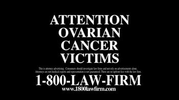 1-800-LAW-FIRM TV Spot, 'Ovarian Cancer Victims'