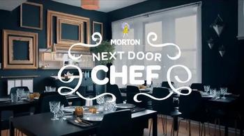 Morton Salt TV Spot, 'Next Door Chef' - Thumbnail 4