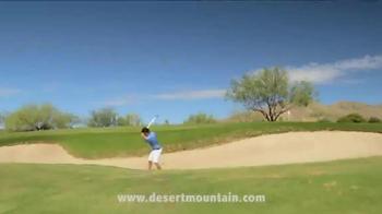 Desert Mountain TV Spot, 'Great Golf Is Just the Beginning' - Thumbnail 2
