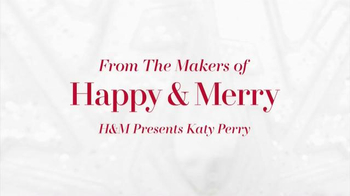 H&M Holiday TV Spot, 'From the Makers of Happy & Merry' Feat. Katy Perry - Thumbnail 1