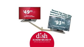 Dish Network Two-Year TV Price Lock TV Spot, 'Dish Is How We Do It'