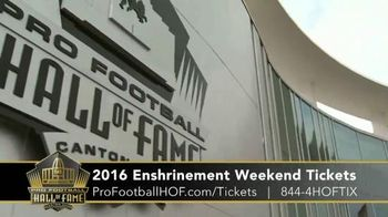Pro Football Hall of Fame TV Spot, '2016 Enshrinement Weekend Tickets'