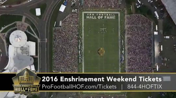 Pro Football Hall of Fame TV Spot, '2016 Enshrinement Weekend Tickets' - Thumbnail 8