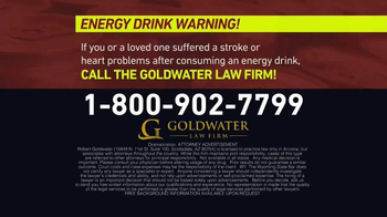Goldwater Law Firm TV Spot, 'Energy Drinks' - Thumbnail 5