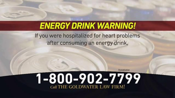 Goldwater Law Firm TV Spot, 'Energy Drinks' - Thumbnail 2
