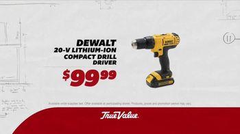 True Value Hardware TV Spot, 'Drill Driver, Flashlight & Fire Pit'