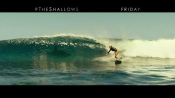 The Shallows - Alternate Trailer 7