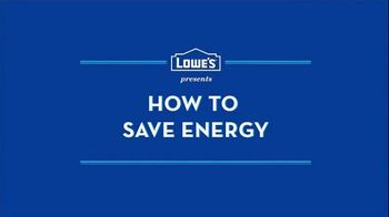 Lowe's TV Spot, 'How to Save Energy' - Thumbnail 1