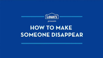 Lowe's TV Spot, 'How to Make Someone Disappear' - Thumbnail 1