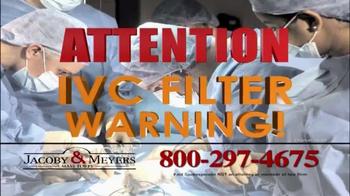 Jacoby & Meyers TV Spot, 'IVC Filter Warning' - Thumbnail 2