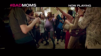 Bad Moms - Alternate Trailer 28