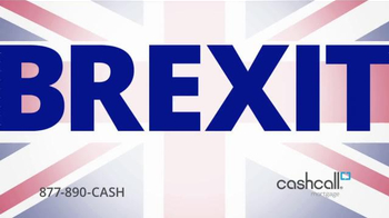 Cashcall Mortgage TV Spot, 'Brexit'