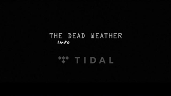 TIDAL TV Spot, 'The Dead Weather: Impossible Winner' - Thumbnail 10