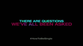 How to Be Single - Alternate Trailer 24