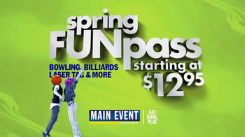 Main Event Entertainment SpringFUNpass TV Spot, 'All You Can Play'