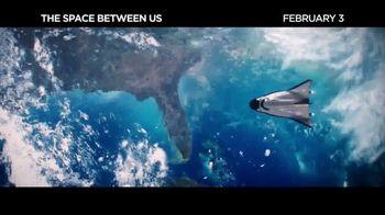 The Space Between Us - Alternate Trailer 8