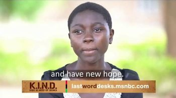 UNICEF K.I.N.D. Project TV Spot, 'Thank You from MSNBC: New Hope' - 4 commercial airings