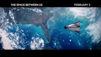 The Space Between Us - Alternate Trailer 7
