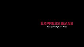 Express Jeans TV Spot, 'Express Life' Featuring Karlie Kloss - Thumbnail 1