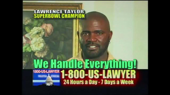 1-800-US-LAWYER TV Spot, 'Injured' Featuring Lawrence Taylor