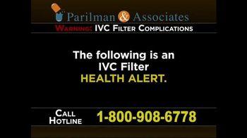 Parilman & Associates TV Spot, 'IVC Filter: Health Alert'