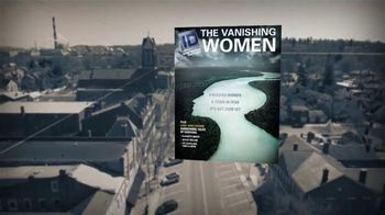 Investigation Discovery The Vanishing Women TV Spot