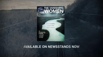 Investigation Discovery The Vanishing Women TV Spot - Thumbnail 7
