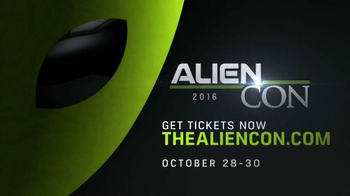 2016 Alien Con TV Spot, 'Make Contact' - 347 commercial airings