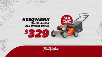True Value Hardware TV Spot, 'The Value of Curiosity: Mower & Tools' - Thumbnail 6