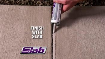 Slab TV Spot, 'Say No to Cracks' - Thumbnail 7