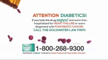 Goldwater Law Firm TV Spot, 'Have You Taken Onglyza and Been Injured?' - Thumbnail 4
