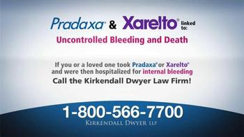 Kirkendall Dwyer LLP TV Spot, 'Attention: Pradaxa and Xarelto' - Thumbnail 2