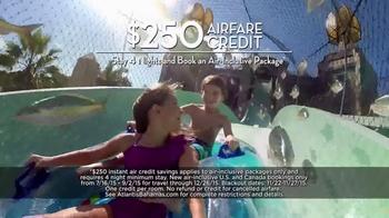 Atlantis TV Spot, 'Last Chance for Air Credit' - Thumbnail 8