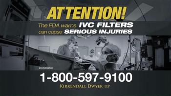 Kirkendall Dwyer LLP TV Spot, 'IVC Filters'
