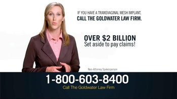 Goldwater Law Firm TV Spot, 'Transvaginal Mesh Implant Victims'